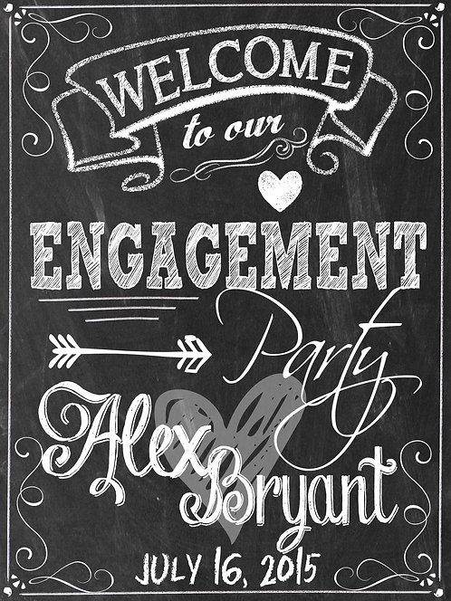 Welcome to our Engagement Party Sign