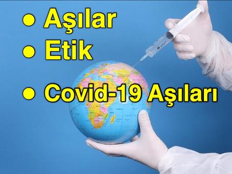 Aşılar, Etik ve Covid-19 Aşıları