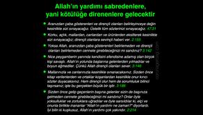 Allah'ın yardımı sabredenlere, yani kötülüğe direnenlere gelecektir