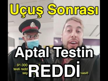 Uçuş sonrası APTAL Testin REDDİ