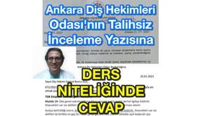 Ankara Diş Hekimleri Odası'nın Talihsiz İnceleme Yazısına verilen DERS NİTELİĞİNDEKİ CEVAP
