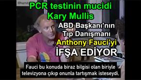 PCR testinin mucidi Kary Mullis Anthony Fauci'yi İFŞA EDİYOR