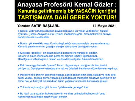 Anayasa Prof. Kemal Gözler: Kanunla getirilmemiş bir yasağın içeriğini TARTIŞMAYA DAHİ GEREK YOKTUR!