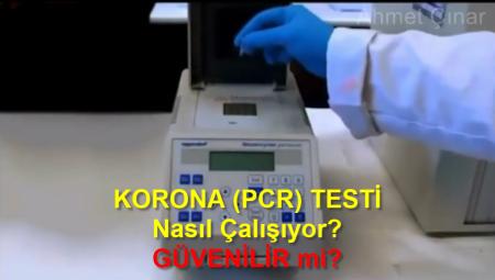 KORONA (PCR) TESTİ Nasıl Çalışıyor? GÜVENİLİR mi?