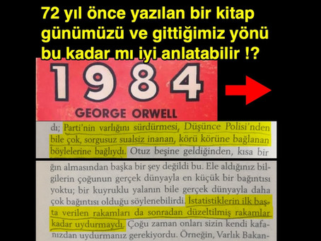 72 yıl önce yazılan bir kitap günümüzü ve gittiğimiz yönü bu kadar mı iyi anlatabilir !?