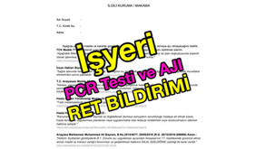İşyeri PCR Testi ve AŞI(!) RET BİLDİRİMİ