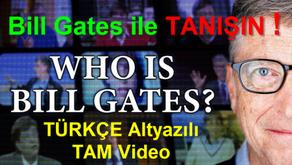 Bill Gates ile TANIŞIN !!! (TÜRKÇE Altyazılı TAM Video)
