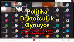 Politika Doktorculuk Oynuyor | Dr. Roger Hodkinson