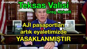 Teksas Valisi Greg Abbott : AJI pasaportları artık eyaletimizde YASAKLANMIŞTIR 🚫