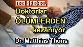 """""""Doktorlar ÖLÜMLERDEN Kazanıyor"""" - Palyatif Bakım Uzmanı Dr. Matthias Thöns"""
