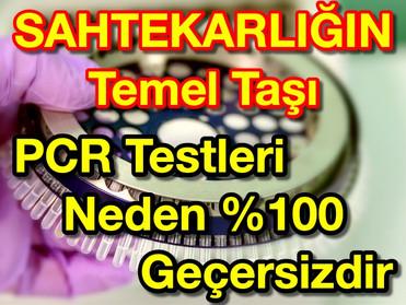 SAHTEKARLIĞIN Temel Taşı PCR Testleri Neden % 100 Geçersizdir