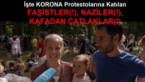 İşte KORONA Protestolarına Katılan FAŞİSTLER(!), NAZİLER(!), KAFADAN ÇATLAKLAR(!)