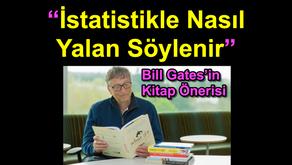 """Bill Gates'in Kitap Önerisi : """"İstatistikle Nasıl Yalan Söylenir"""""""