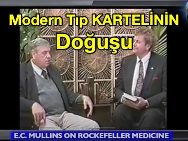 Modern Tıp KARTELİNİN Doğuşu - E.C.Mullins