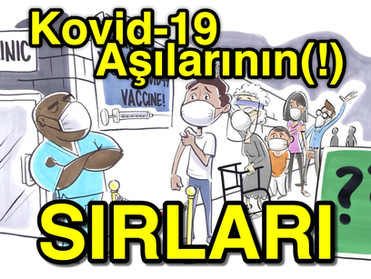 Kovid-19 Aşılarının(!) SIRLARI