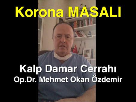 Korona MASALI - Kalp Damar Cerrahı Op.Dr. Mehmet Okan Özdemir