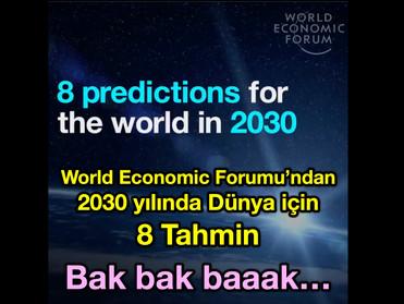 2030 Yılında Dünya için 8 Tahmin - Bak bak baaaak...