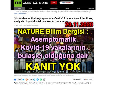 NATURE Bilim Dergisi: ASEMPTOMATİK Kovid19 vakalarının BULAŞICI olduğuna dair KANIT YOK (20.11.2020)