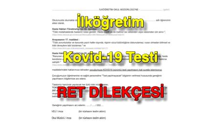 İlköğretim Kovid-19 Testi RET DİLEKÇESİ