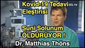 Kovid-19 Tedavi Eleştirisi - Suni Solunum ÖLDÜRÜYOR ! Dr. Matthias Töhns