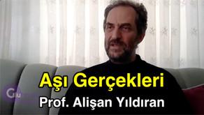 AŞI GERÇEKLERİ - Prof. Alişan Yıldıran