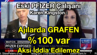 Eski PFIZER Çalışanı Karen Kingston : Ajılarda GRAFEN %100 Var, Aksi İddia Edilemez