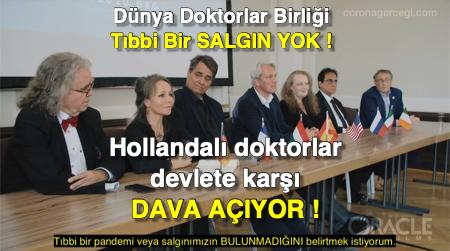 Dünya Doktorlar Birliği: Tıbbi Bir SALGIN YOK ! Hollandalı doktorlar devlete karşı DAVA AÇIYOR !