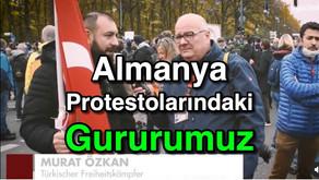 Almanya Protestolarındaki GURURUMUZ