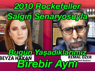 2010 Rockefeller Salgın Senaryosuyla BUGÜN YAŞADIKLARIMIZ BİREBİR AYNI - Kemal Özer