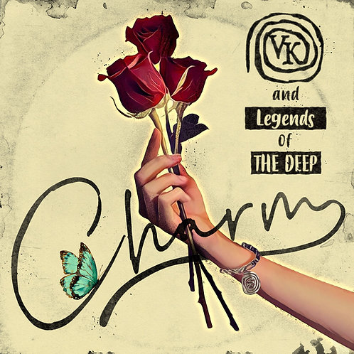 VK (& Legends of THE DEEP) - Charm - Digital Copy