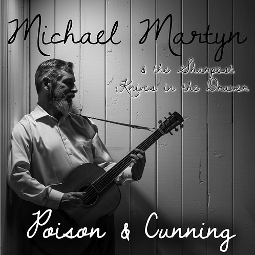 Michael Martyn - Poison & Cunning - CD