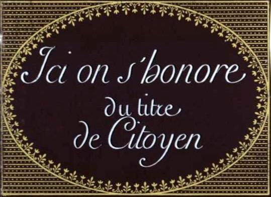 « Ici on s'honore du titre de citoyen. » Exemple d'écriteau, daté de 1799, affiché dans les lieux publics pendant la Révolution française. Bibliothèque Nationale de France