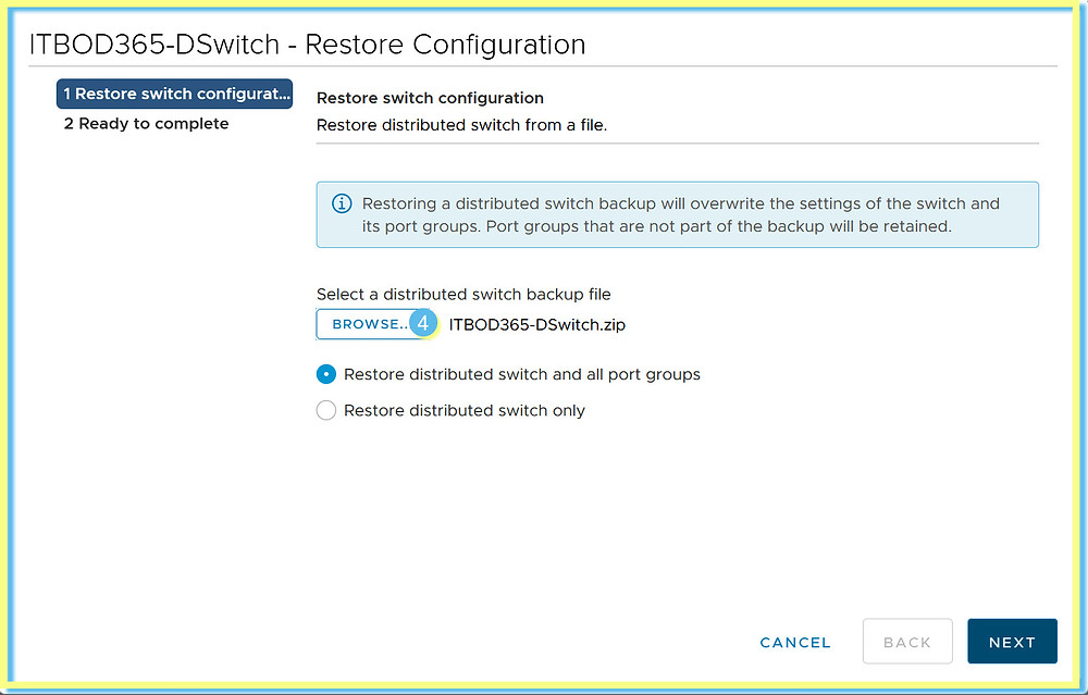 Distributed Switch Browse Restore Configuration