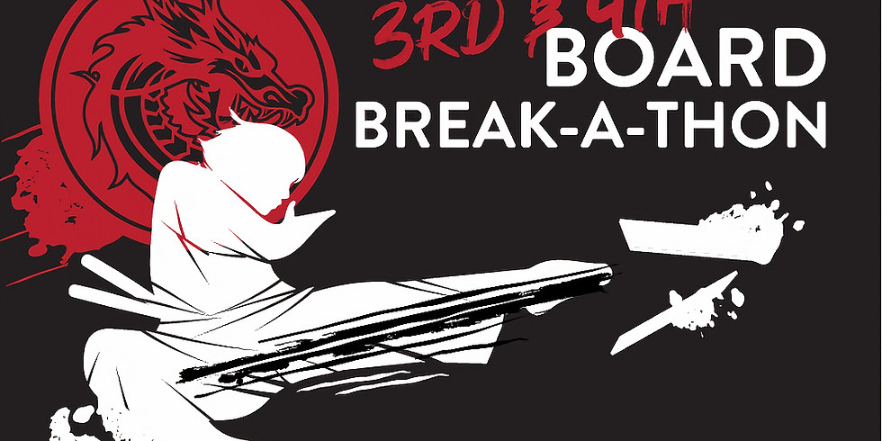 3rd & 4th Annual Board Break-a-thon