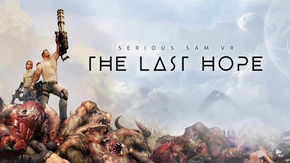 Serious Sam The Last Hope