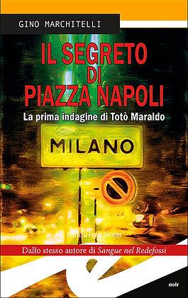 Il segreto di piazza Napoli