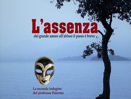 """Il nuovo romanzo """"L'Assenza"""" conquista le lettrici e i lettori"""