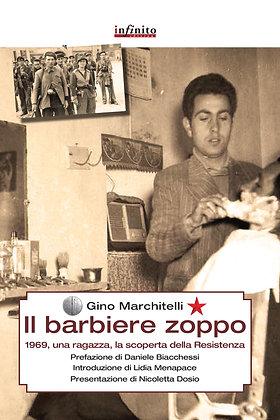 IL BARBIERE ZOPPO - 1969 Una ragazza - Resistenza