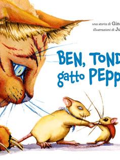 BEN, TONDO E GATTO PEPPONE