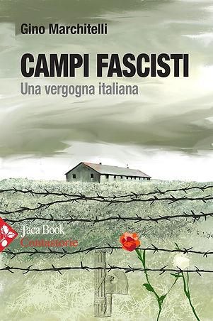 Campi Fascisti - Una vergogna italiana.j