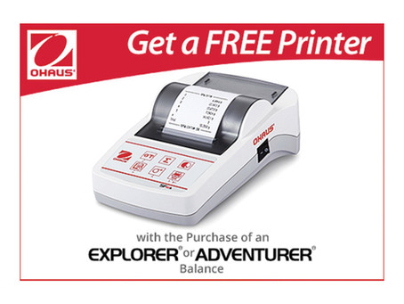 Free OHAUS printer with your new Explorer or Adventurer balance