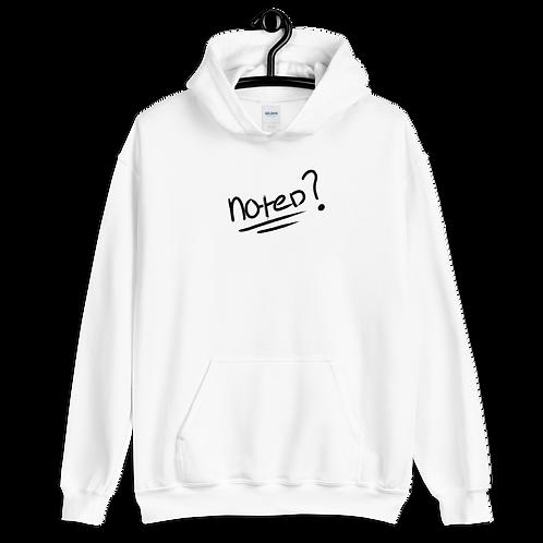 NOTED? - Unisex Hoodie