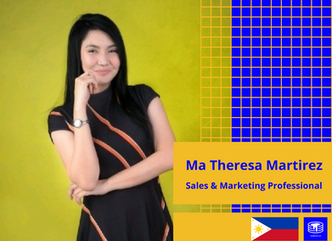 An Interview with Ma Theresa Martirez, Sales & Marketing Professional