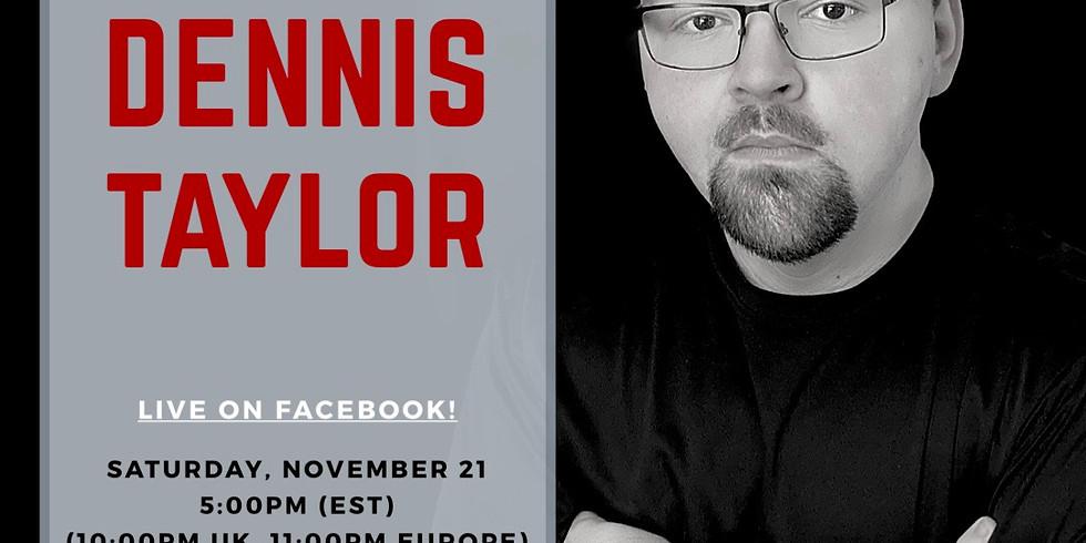 A Virtual Concert with Dennis Taylor PART FOUR