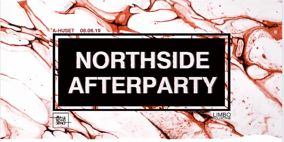Northside Afterparty // A-huset