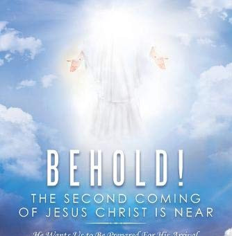 Book Buzz: Behold! The Second Coming of Jesus Christ Is Near by Sarah A. Jones