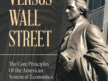 Book Buzz: Hamilton Versus Wall Street by Nancy Bradeen Spannaus