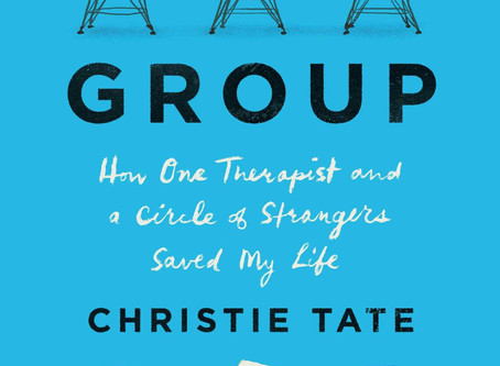 Book Buzz: Group: How One Therapist and a Circle of Strangers Saved My Life by Christie Tate