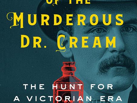 Book Buzz: The Case of the Murderous Dr. Cream by Dean Jobb