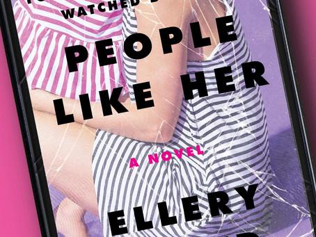 Book Buzz: People Like Her by Ellery Lloyd